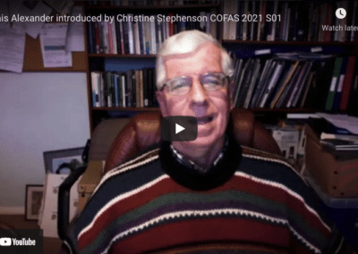 Denis Alexander introduced by Christine Stephenson COFAS 2021