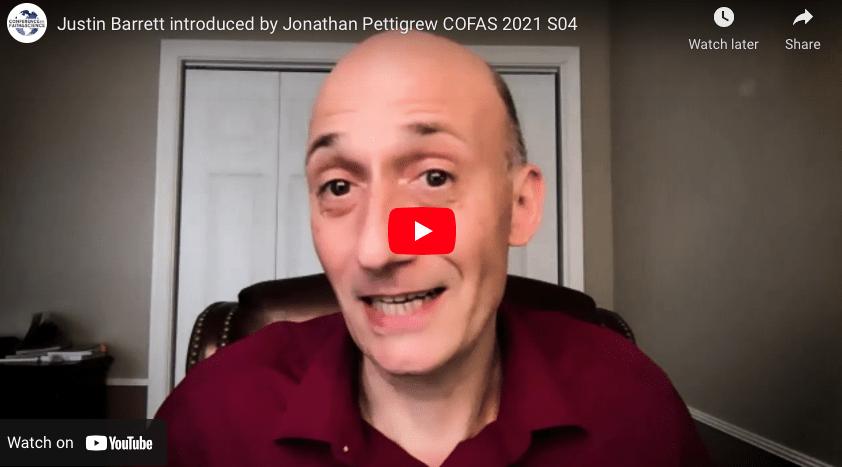 Justin Barrett introduced by Jonathan Pettigrew COFAS 2021