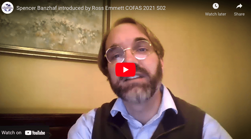 Spencer Banzhaf introduced by Ross Emmett COFAS 2021