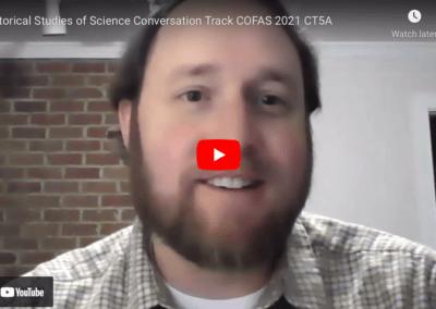 Historical Studies of Science Conversation Track COFAS 2021