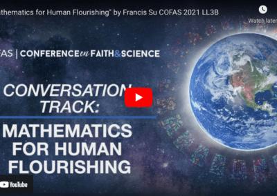 """Mathematics for Human Flourishing"" by Francis Su COFAS 2021"