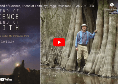 """Friend of Science, Friend of Faith"" by Gregg Davidson COFAS 2021"